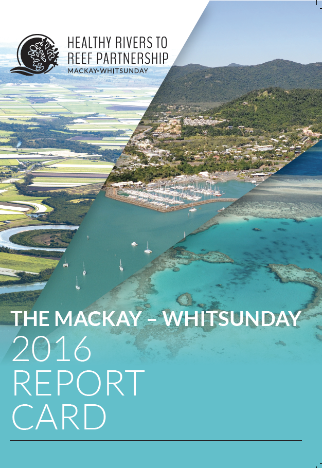 Healthy Rivers to Reef report card 2016.
