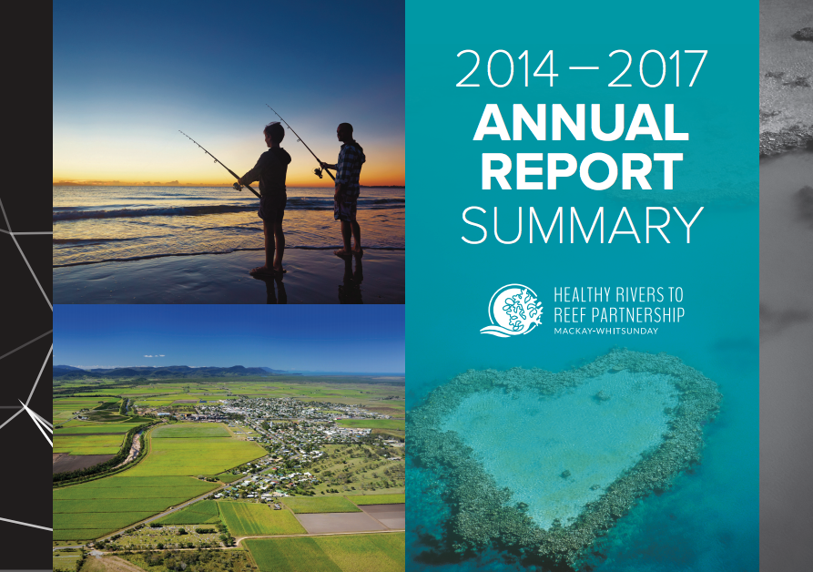 Healthy Rivers to Reef Partnership report summary 2014-2017.