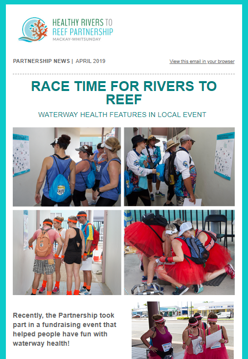 April 2019 Healthy Rivers to Reef newsletter.